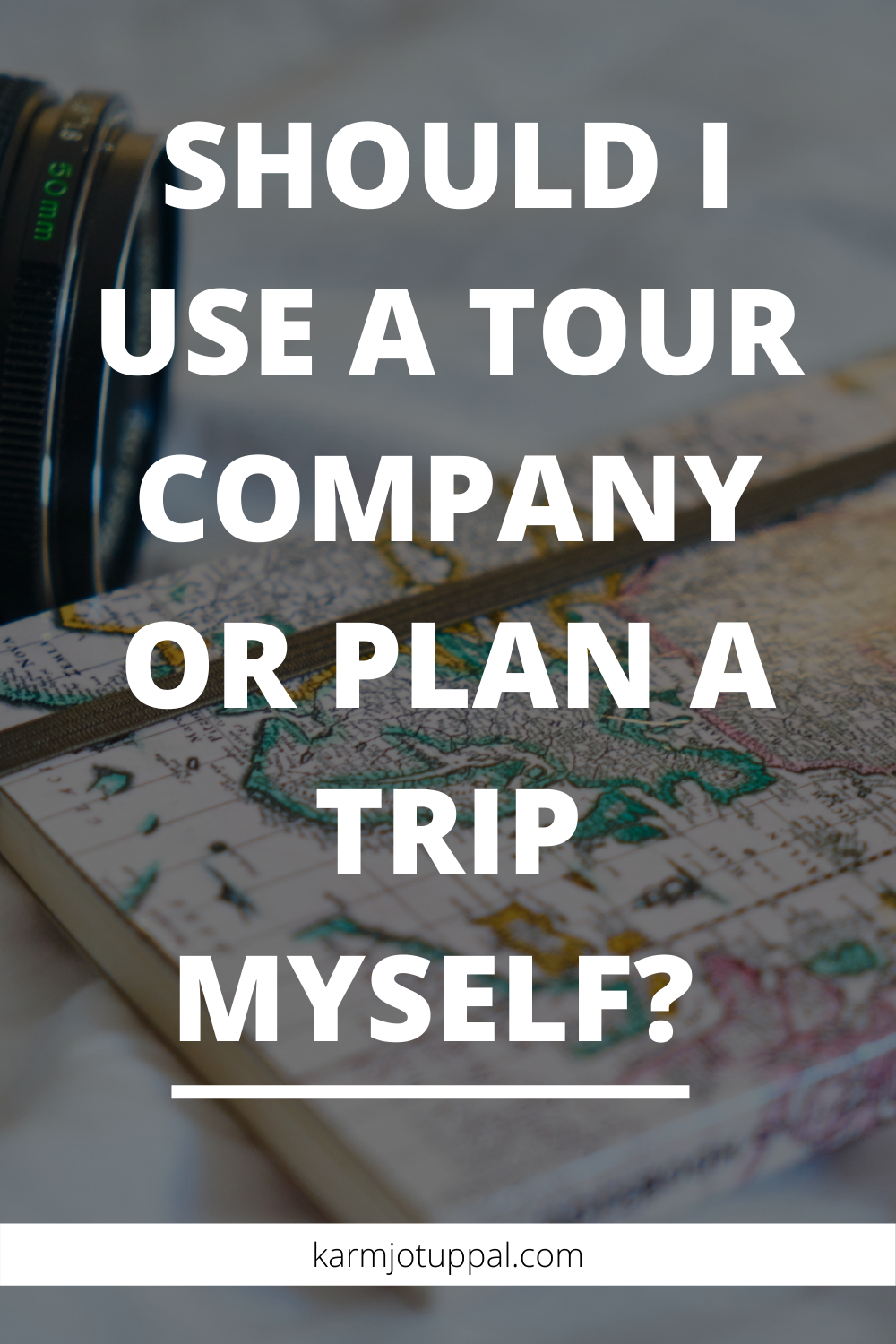 Tour Company vs Planning a trip yourself